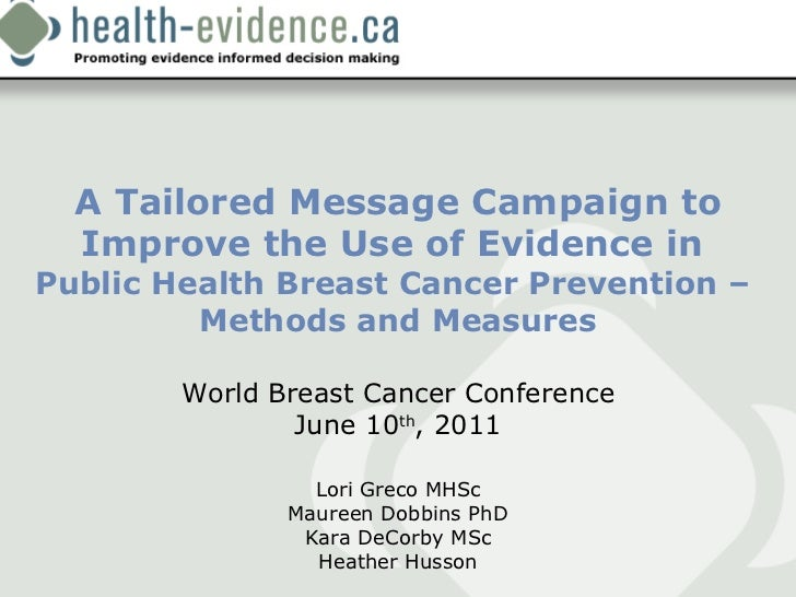 A tailored message campaign to improve the use of evidence in public health breast cancer prevention