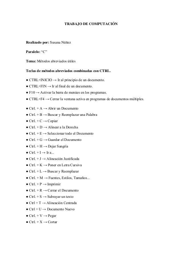 """TRABAJO DE COMPUTACIÓNRealizado por: Susana NúñezParalelo: """"C""""Tema: Métodos abreviados útilesTeclas de métodos abreviados ..."""
