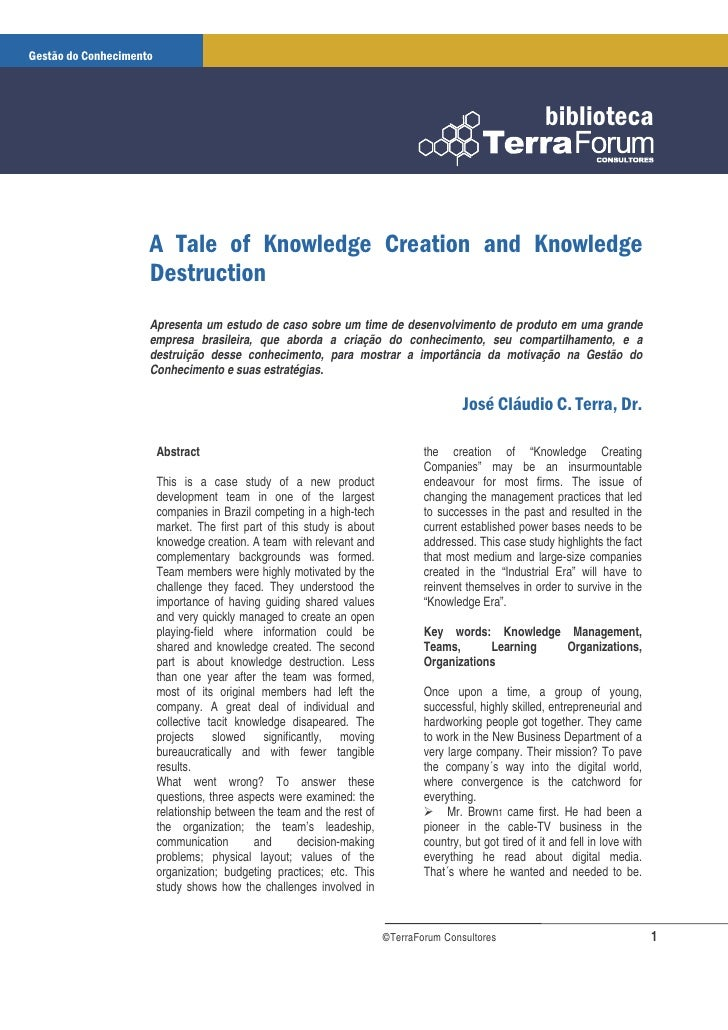 A Tale of Knowledge Creation and Knowledge Destruction