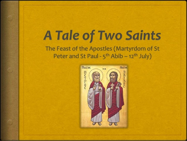 A Tale of Two Saints : St Peter and St Paul