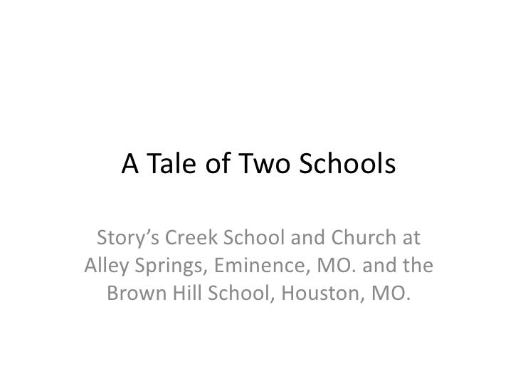 A tale of_two_schools