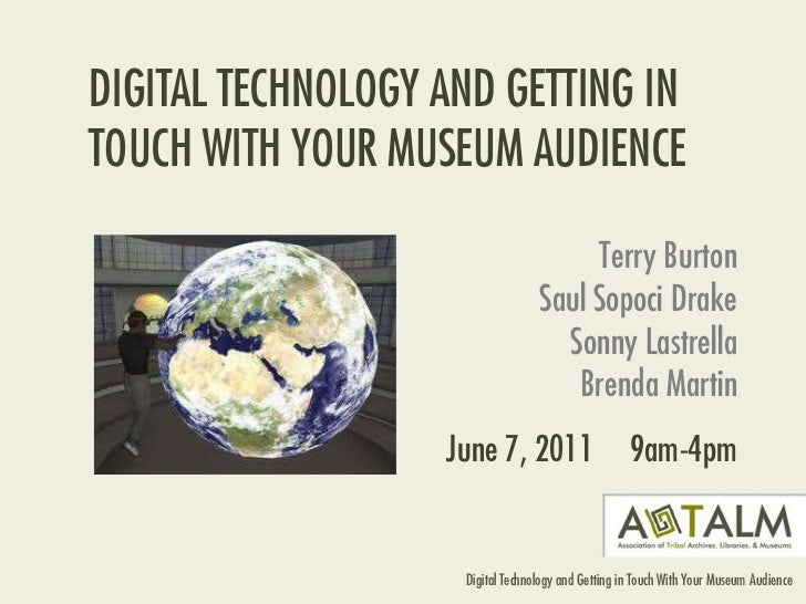 Digital Media and Getting in Touch with Your Museum Audience