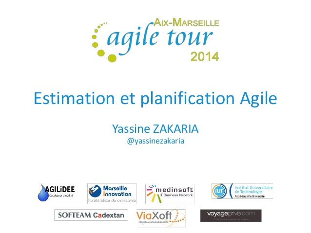 Estimation et planification Agile  Yassine ZAKARIA @yassinezakaria