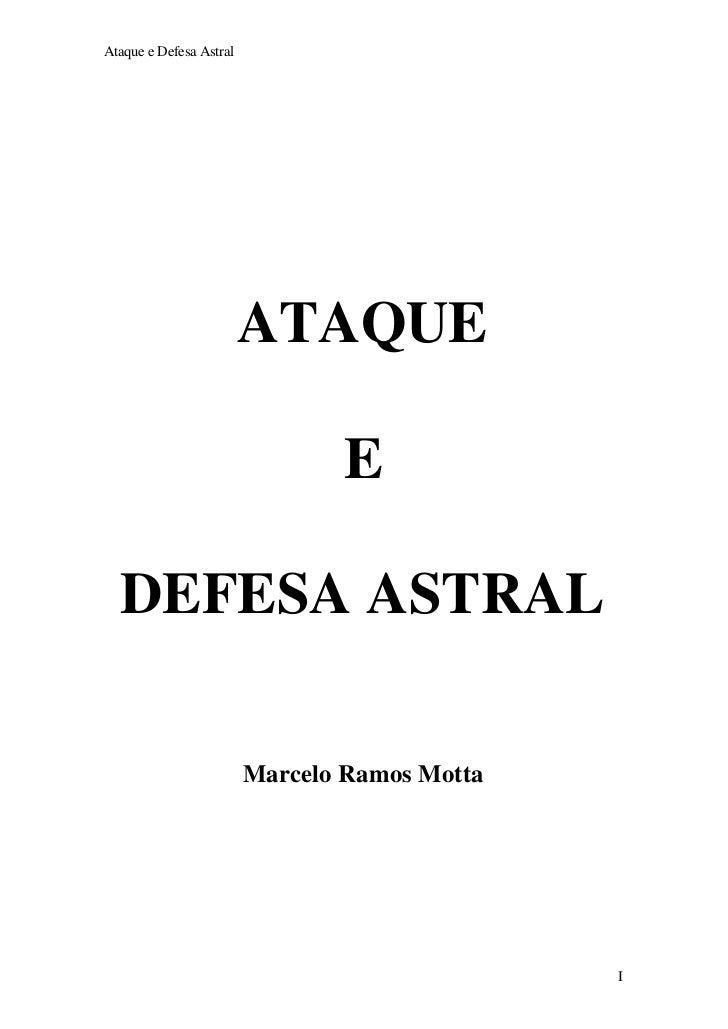 Ataque e Defesa Astral                         ATAQUE                                E  DEFESA ASTRAL                     ...