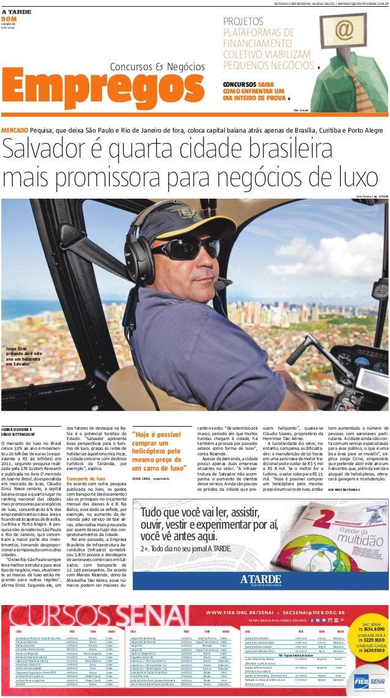 EDITORA-COORDENADORA: HILCÉLIA FALCÃO / EMPREGOS@GRUPOATARDE.COM.BRDOMSALVADOR9/9/2012                                    ...