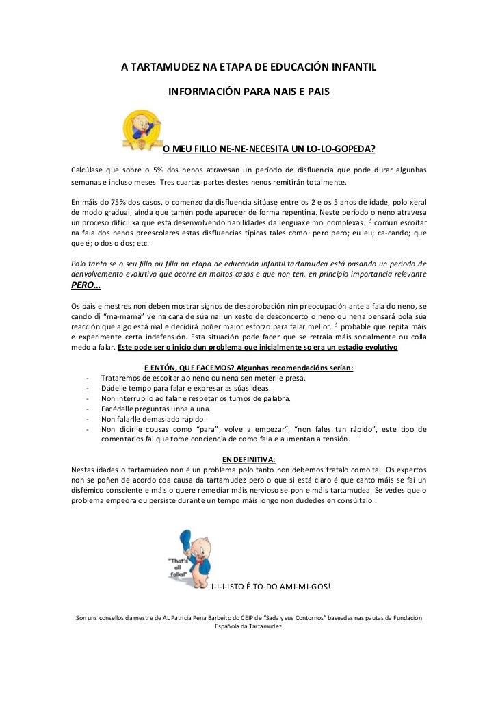 A TARTAMUDEZ NA ETAPA DE EDUCACIÓN INFANTIL                                 INFORMACIÓN PARA NAIS E PAIS                  ...