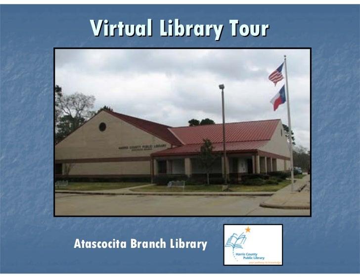 Atascocita Virtual Tour