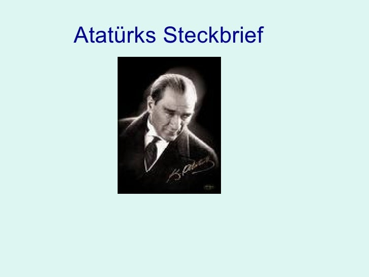 Atatürks Steckbrief