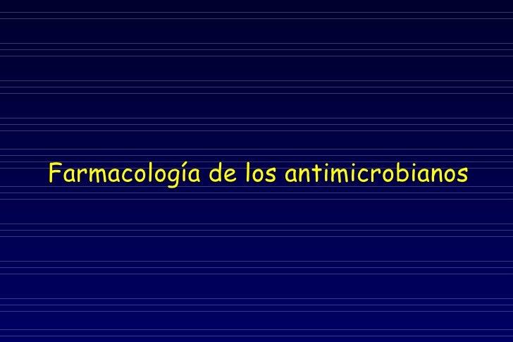 Farmacología de los antimicrobianos