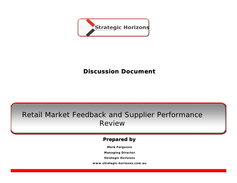 Discussion Document     Retail Market Feedback and Supplier Performance                     Review                        ...