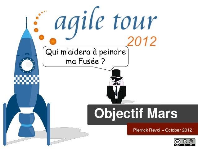 Atclt 2012 - Objectif-Mars - Pierrick Revol