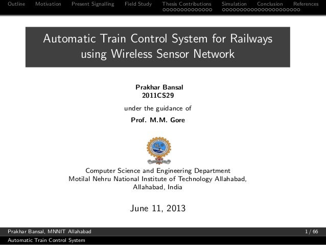 Automatic Train Control System using Wireless Sensor Networks
