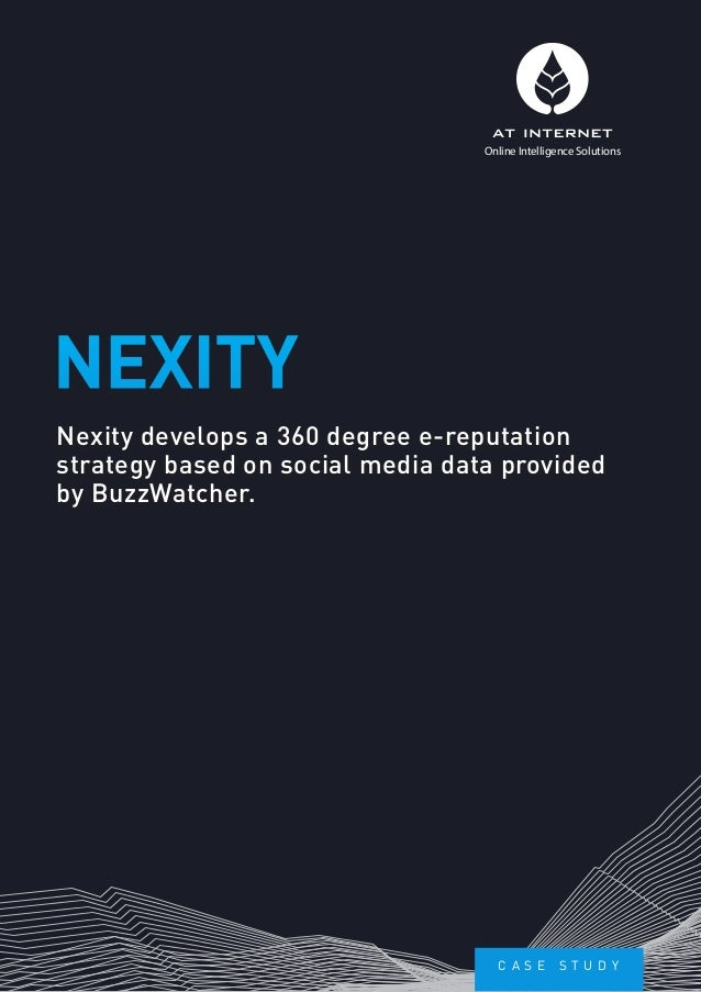 Nexity develops a 360 degree e-reputation strategy based on social media dat a provided by BuzzWatcher.