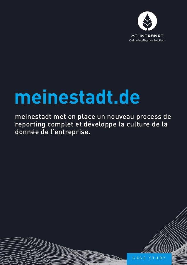 meinestadt met en place un nouveau process dereporting complet et développe la culture de ladonnée de l'entreprise.meinest...