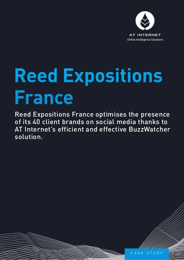 Reed Expositions France optimises the presence of its 40 client brands on social media thanks to AT Internet's efficient a...
