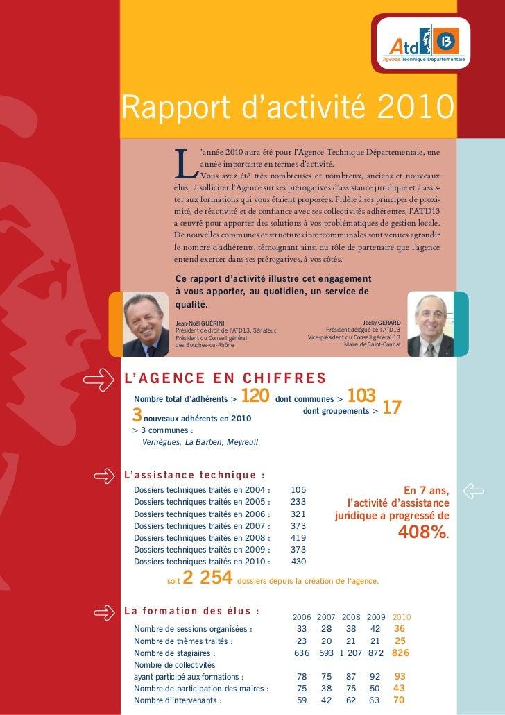 Rapport d'activité 2010               L                       'année 2010 aura été pour l'Agence Technique Départementale,...