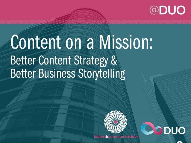 Content on a Mission | @ DUO September 17 Presentation Slides