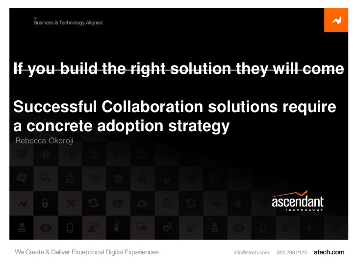 Ascendant Technology: Successful Collaboration solutions require a concrete adoption strategy
