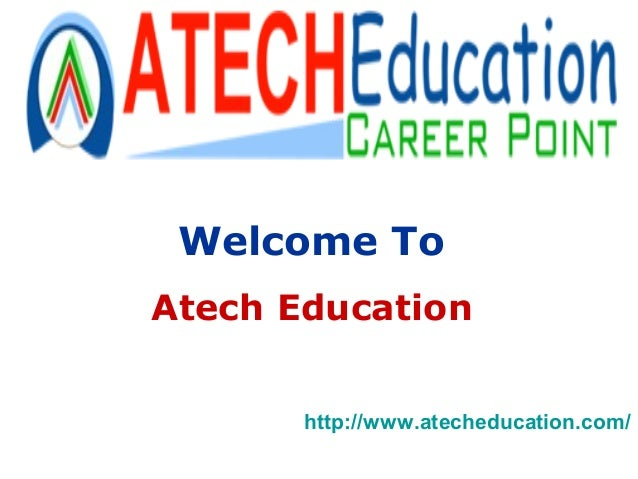Welcome To Atech Education http://www.atecheducation.com/