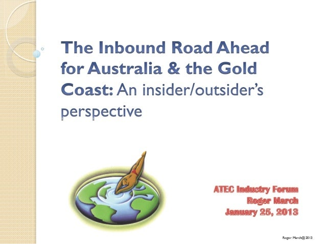 Australia's Inbound Tourism Market: Where are we and what's ahead in 2013?