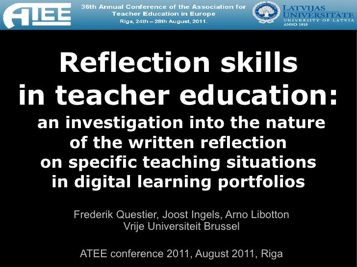 Reflection skillsin teacher education: an investigation into the nature     of the written reflection on specific teaching...