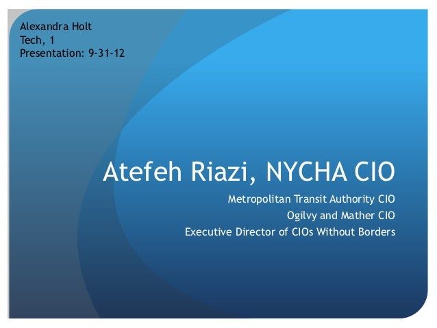 Alexandra HoltTech, 1Presentation: 9-31-12                Atefeh Riazi, NYCHA CIO                                Metropoli...