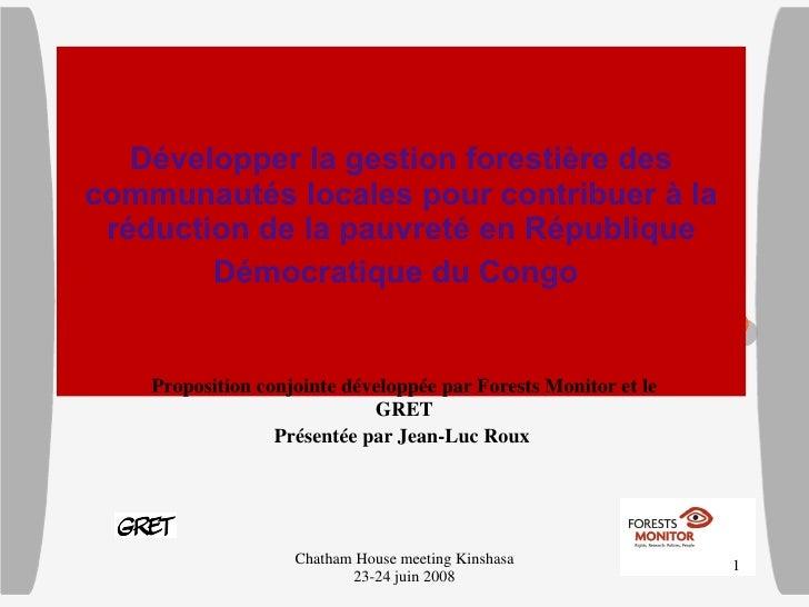 Développer la gestion forestière des communautés locales pour contribuer à la réduction de la pauvreté en République Dém...