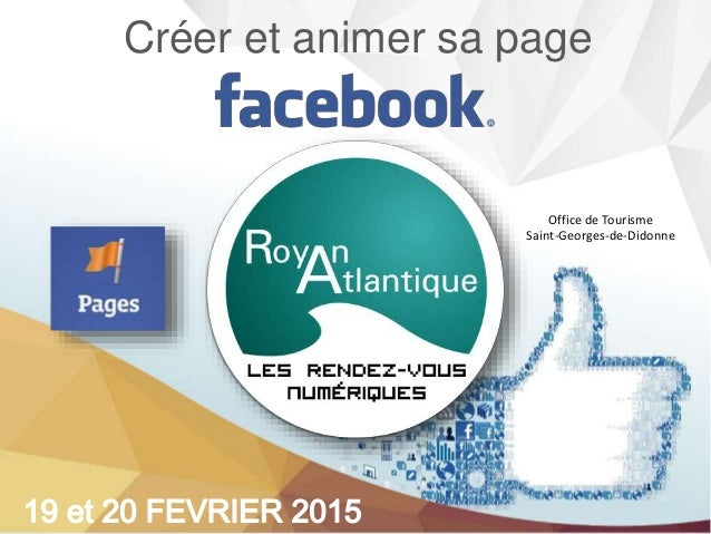 Atelier cr er et animer sa page facebook - Office de tourisme st georges de didonne ...