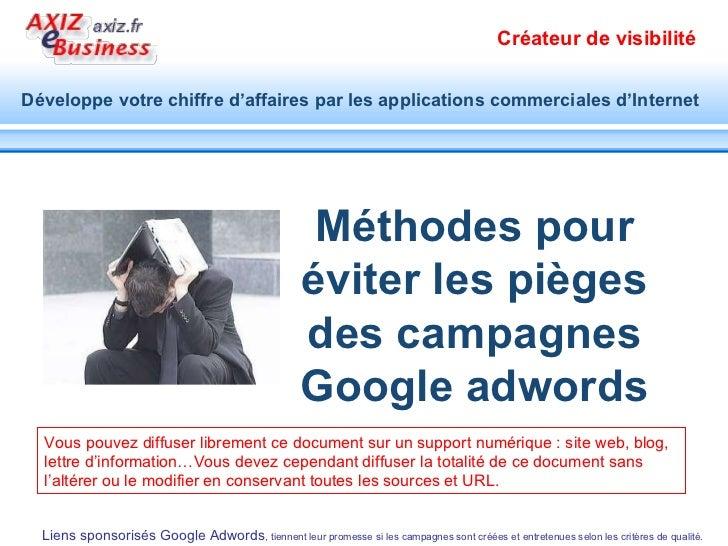 Evitez les pieges et le derapage de campagnes Google adwords