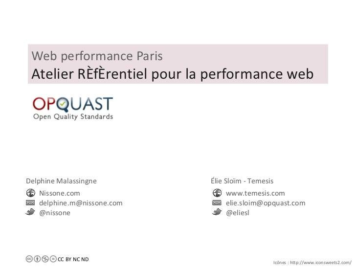 Web performance Paris Atelier Référentiel pour la performance web