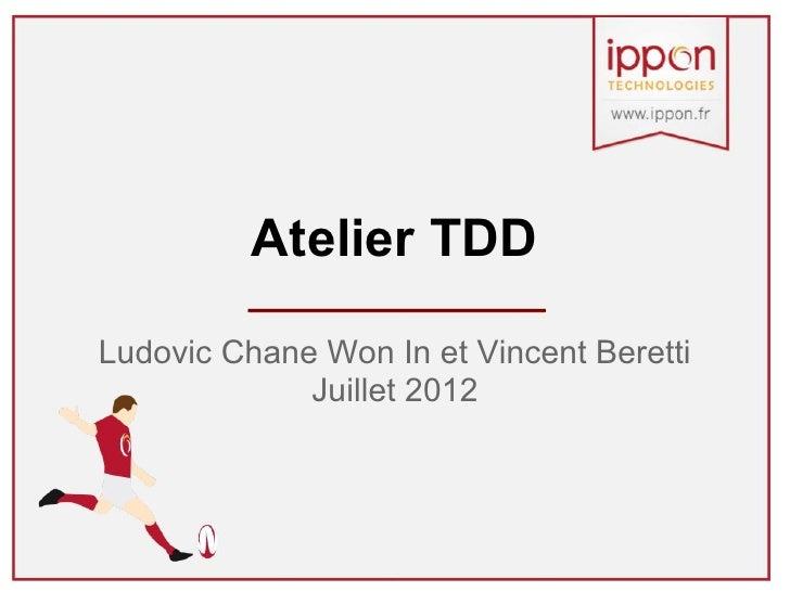 Atelier TDD (Test Driven Development)