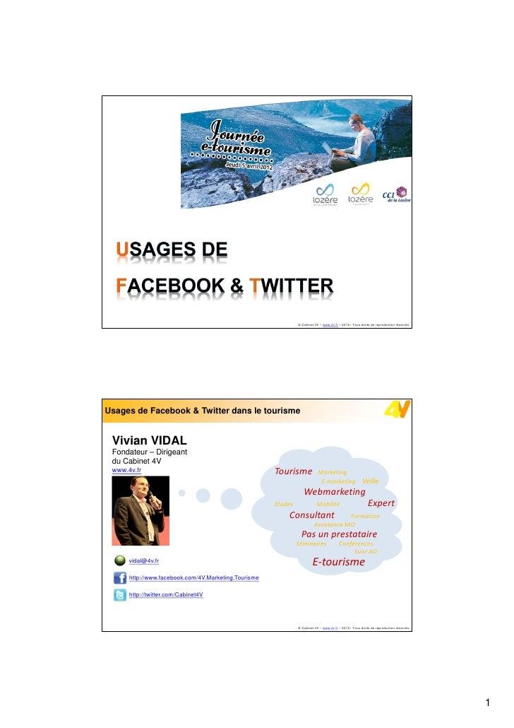 Usages de Facebook & Twitter dans le tourisme                                                               © Cabinet 4V –...