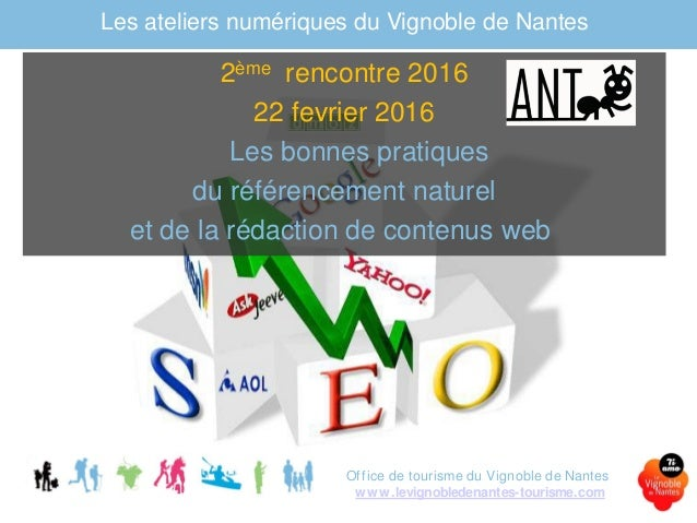 Atelier num rique 2 2016 le referencement le vignoble de - Office du tourisme de nantes telephone ...
