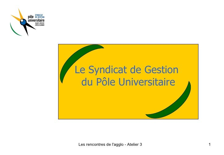Le Syndicat de Gestion  du Pôle Universitaire