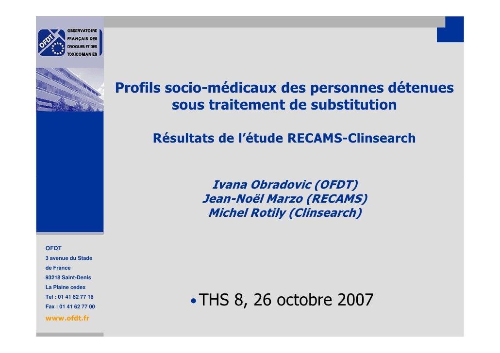 Profils socio-médicaux des personnes détenues                                sous traitement de substitution              ...