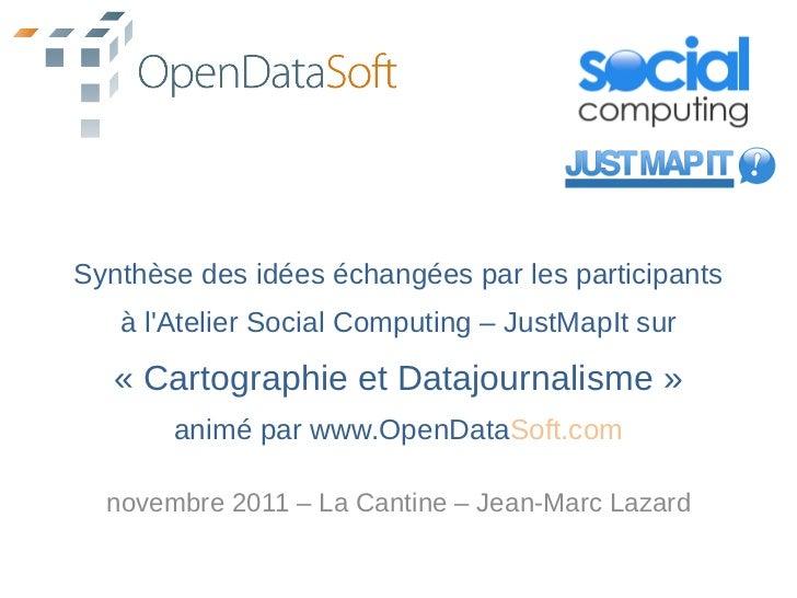 Atelier cartographie et datajournalisme par www.open datasoft.com pour social computing