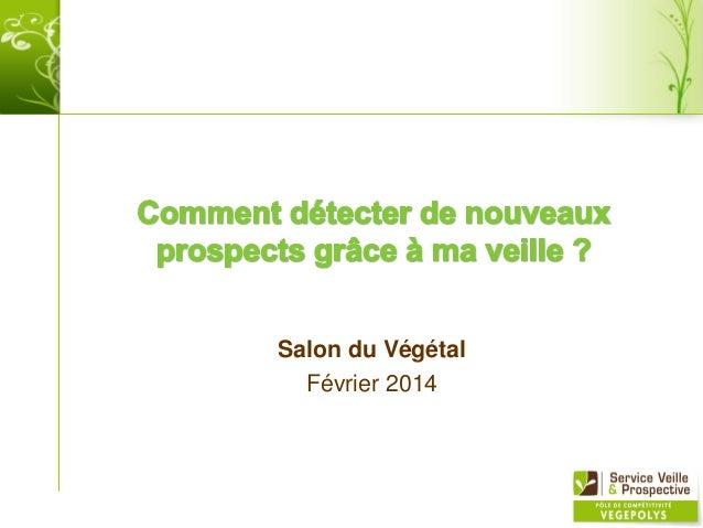 Salon du Végétal Février 2014