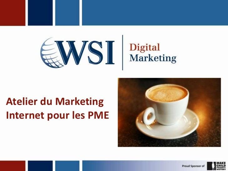 Atelier du MarketingInternet pour les PME