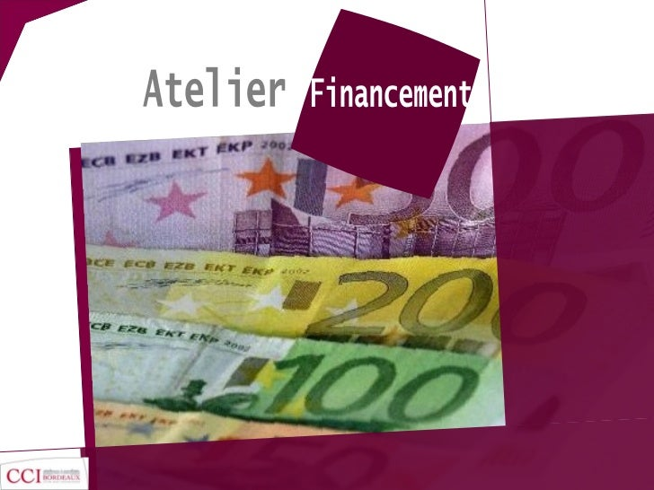 Atelier Financement