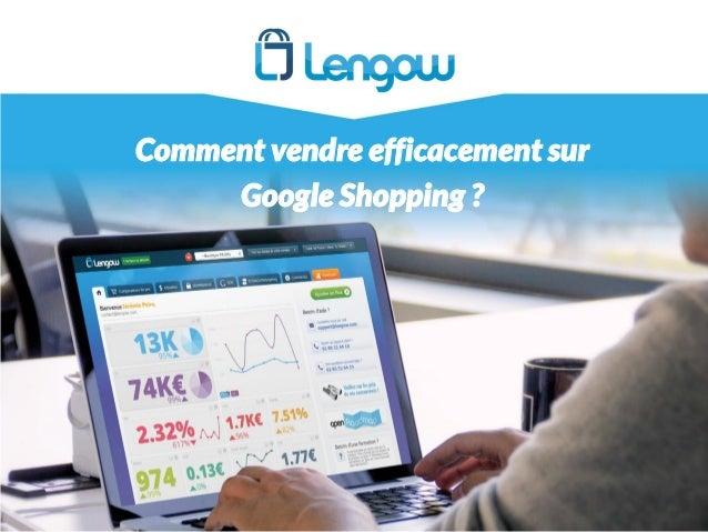 Comment vendre efficacement sur Google Shopping ?