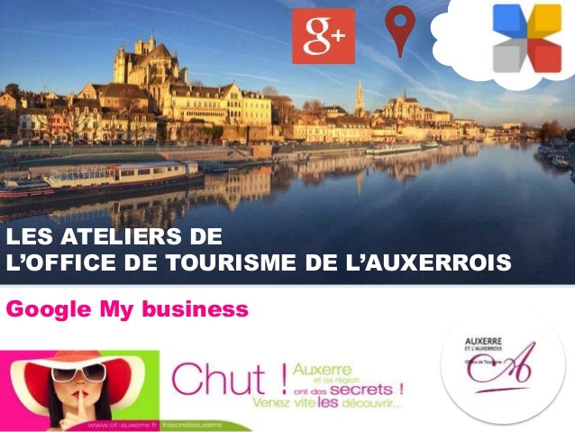 LES ATELIERS DE L'OFFICE DE TOURISME DE L'AUXERROIS Google My business