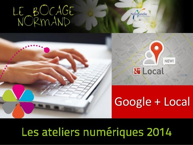 Atelier google + local Bocage Normand