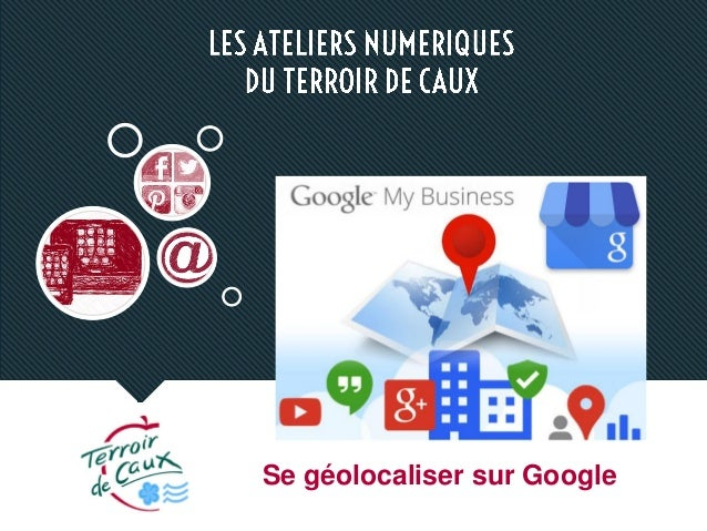 Se géolocaliser sur Google