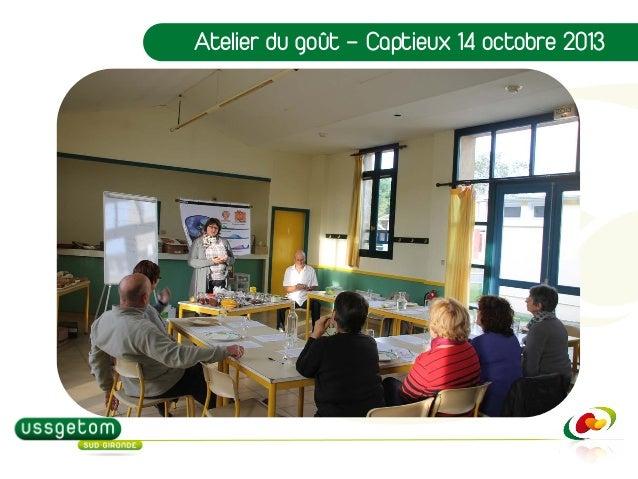 Atelier du goût – Captieux 14 octobre 2013
