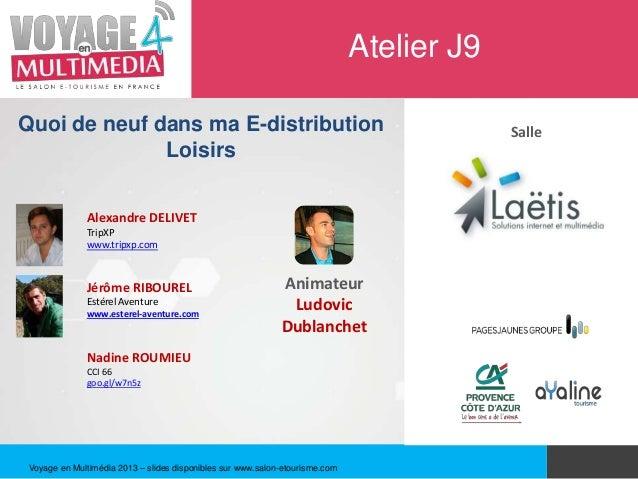 J9  E-DISTRIBUTION PRESTATAIRES DE LOISIRS