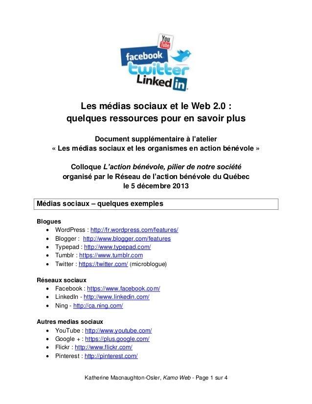 Les médias sociaux et le Web 2.0 : quelques ressources pour en savoir plus Document supplémentaire à l'atelier « Les média...