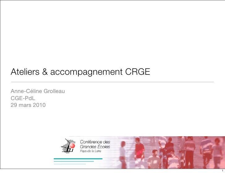 Ateliers & Accompagnement dans la CRGE