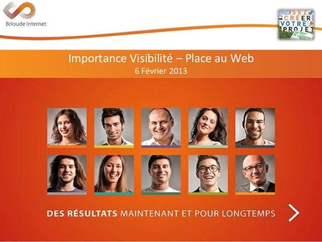 Importance de la visibilité - Place au web