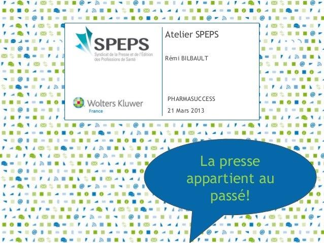 Atelier SPEPS - PharmaSuccess 2013