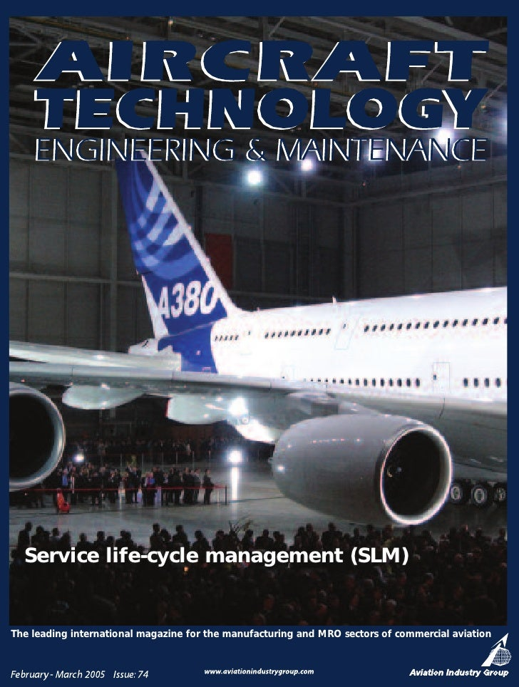 Service life-cycle management (SLM)   The leading international magazine for the manufacturing and MRO sectors of commerci...